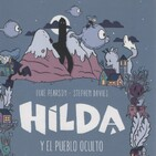 Capitulo 1 - Hilda y el Pueblo Oculto - Lara y Manu Leemos