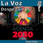 Despegamos: Agenda 2030: propaganda verde para implantar el NOM - 24/01/20