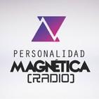 Personalidad Magnética Radio - Aguante