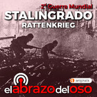 El Abrazo del Oso - Stalingrado: Rattenkrieg