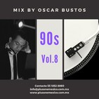 90s Vol.8 Mix by Oscar Bustos