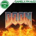 GAMELX FM 4x32 - Especial Saga Doom