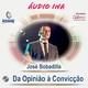 Da Opinião à Convicção - José Bobadilla