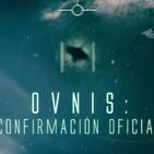 Cuarto milenio (13/10/2019) 15x05: OVNIS,confirmación oficial