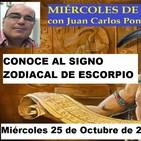 CONOCE AL SIGNO ZODIACAL DE ESCORPIO, con Juan Carlos Pons López