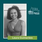 #11 Teoria em Prosa - Laura Guimarães Corrêa