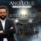 ANGULO 13_ *El Tren de las Almas - Entrevista con Mado Martínez* - Programa 256-026-T8 (25-01-2019)
