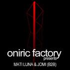 Oniric Factory Presents_ Mati Luna & Jomi (B2B)