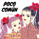 "Poco Común Ep.58 ""Ai Yazawa"""