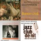 Programa 316: Fresh Sound Records - Sergio Gruz Trio, Counterpoints i Ron Carter & friends, dimecres 21 de març de 2018