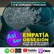 Empatía, Obsesión, ¿Cuál es el principal rasgo de tu carácter? - #AsiPorSerH @AsiPorserH
