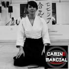 CAMINO MARCIAL nº 116 - Maika Almeida (Aikido)