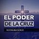 El Poder de La Cruz - Pastora Ana Olondo