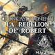 Crónicas de Poniente: La Rebelión de Robert