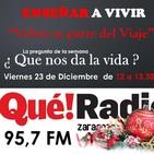 """ENSEÑAR A VIVIR"" (23/12/2016) Especial Noche Buena."