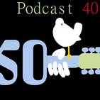 Helter Skelter Radio - Episodio 40 - Woodstock; 50 años de paz y música