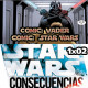 1x02: Star Wars (parte 1), Vader (parte1), Consecuencias