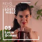 #5 Lucía Gómez - Por qué cambiar la alimentación a largo plazo sí consigue cambiar tu salud