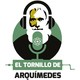 El Tornillo de Arquímedes 01-08-2018