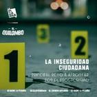 Quilombo: ¿Seguridad Pública Ciudadana? - Radio La Pizarra - 04 may 19
