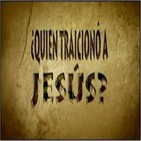 ¿Quién traicionó a Jesús?