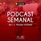6x11 Semanal ACDP: Mucho ciclismo