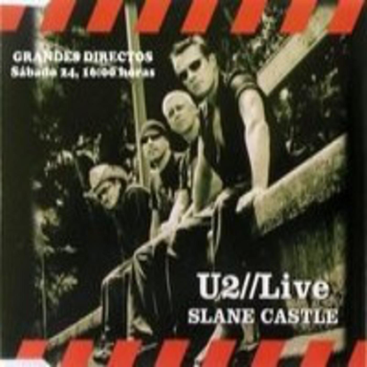 U2 Live from Slane Castle - (Emision 24/03/2012)