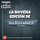 Enfermo por los Juegos 42 - Novena edición de Warhammer 40,000