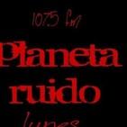 planeta ruido 30-06-2020