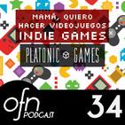 34- OFN | Mamá, quiero hacer videojuegos: Lanzarse a crear INDIE GAMES con Platonic Games: Valeria Castro y Álvaro Gutié