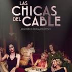 Las Chicas del Cable T 3-6: La Lucha #Drama #Amistad #peliculas #podcast #audesc