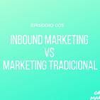 05  Inbound Marketing Vs Marketing Tradicional