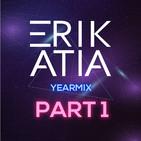 Erik Atia #46 2019 Yearmix Mix Part 1