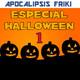 AF 257 - Especial Halloween 1ª parte