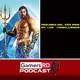 GamersRD Podcast #47: Review de Aquaman, hablamos sobre lo mejor del 2018