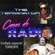 Caras de Radio 15: TERMINATOR 1 y 2 con Torrente comentando