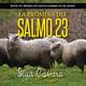 La promesa del Salmo 23 - domingo, 08 de mayo de 2016