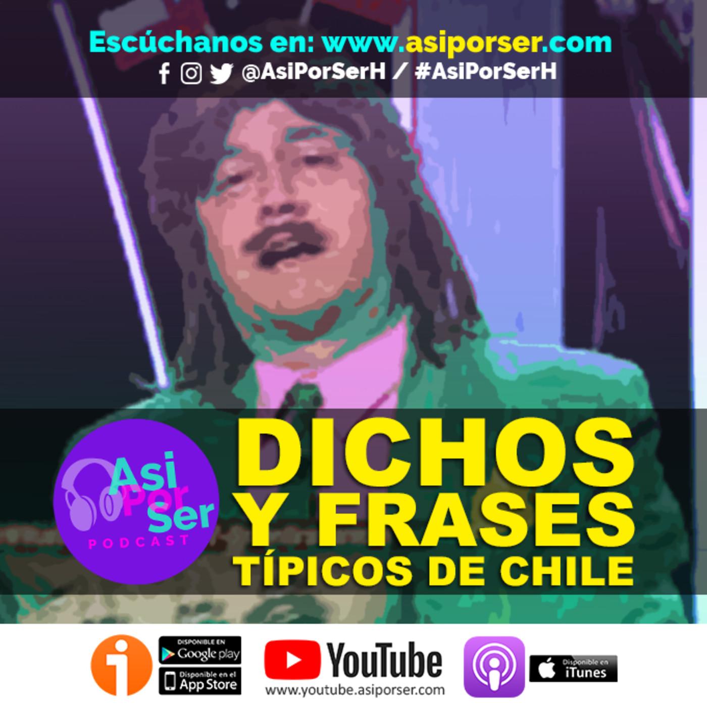 Dichos Y Frases Chilenos Asiporserh At Asiporserh En Asi