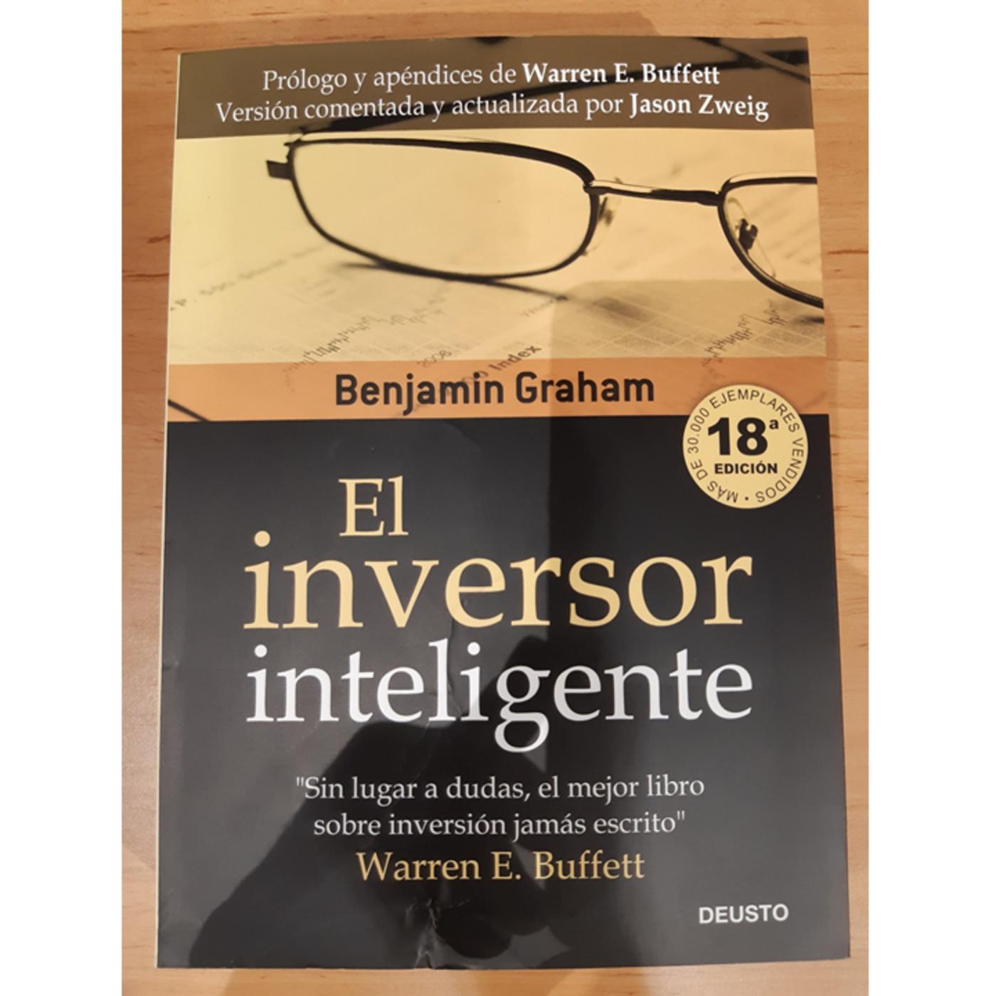 El Inversor Inteligente De Benjamin Graham En Inversor Novel En Mp3 28 09 A Las 18 27 25 03 50 42219763 Ivoox
