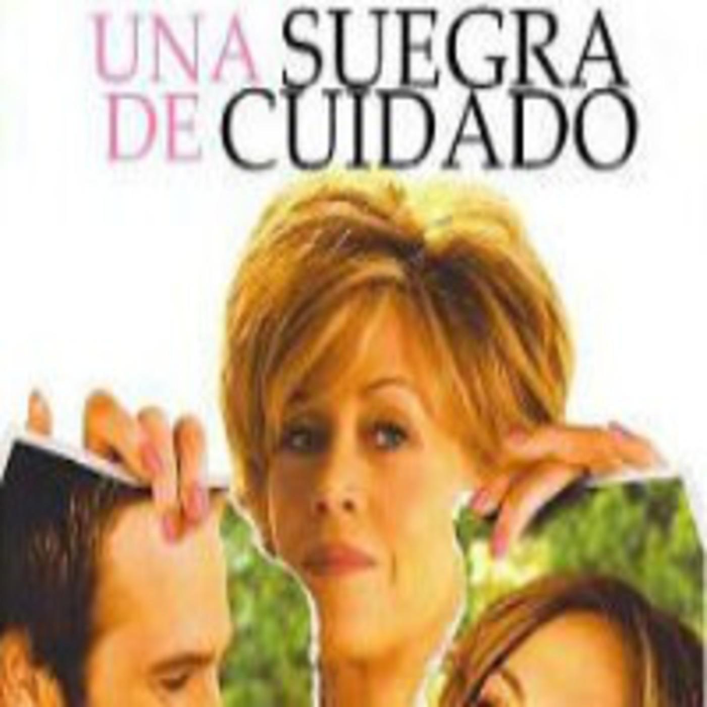 Una Suegra De Cuidado (2005) Audio Latino [AD] En