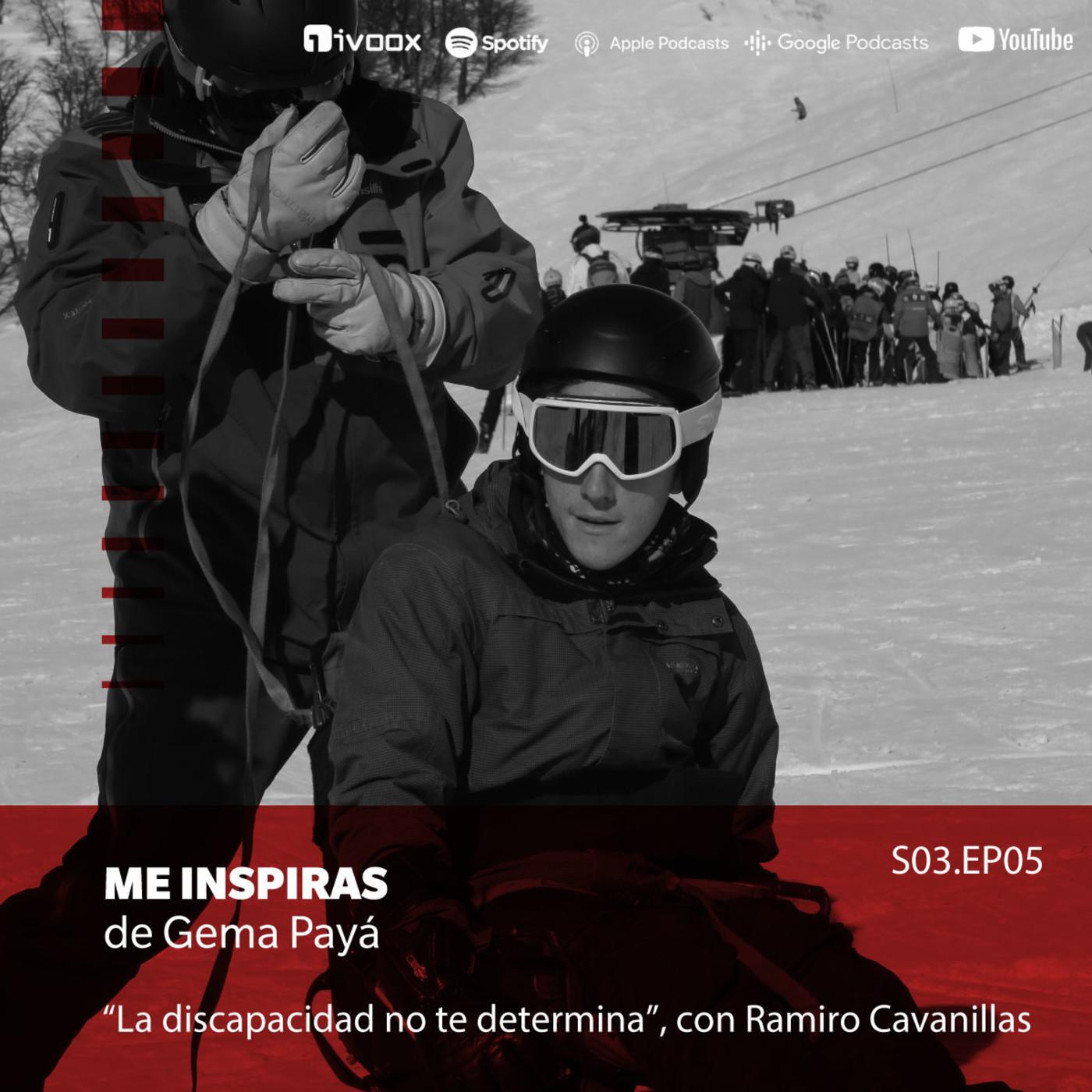 La discapacidad no te determina, con Ramiro Cavanillas en Me Inspiras de Gema Payá