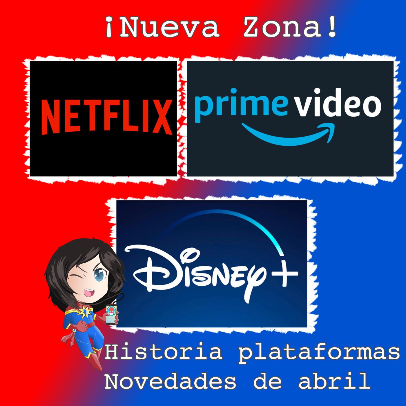 #MarvelianaTecno Origen de Netflix y Amazon Prime Video. Primer contacto con Disney +
