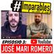 #imparables, episodio 3: josÉ mari romero