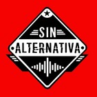 Sin Alternativa Programa 23 (21-10-2019)