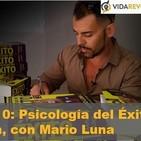 Episodio 10: Psicología del Éxito y NetKaizen, con Mario Luna