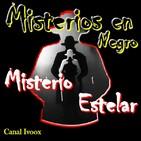1. Misterio Estelar XPRES 03: La Llorona, Asesino en el tiempo, Pies Mutilados, Estatuas Egipcias sin nariz.