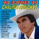 Chalino Sanchez - 15 Exitos Vol.1