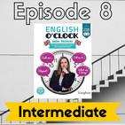 English o'clock 2.0 - Intermediate Episode 8 (07.07.2020)