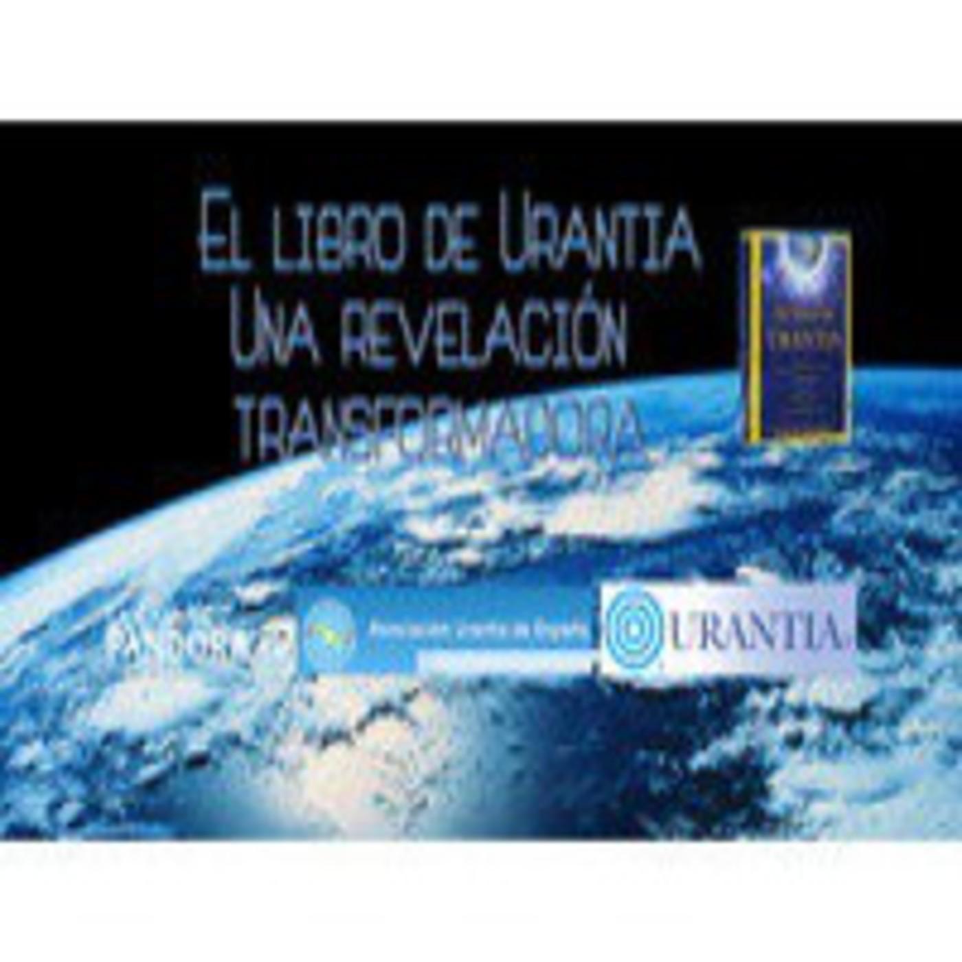 El libro de Urantia, una revelación transformadora - Presentado por Carmelo Martinez