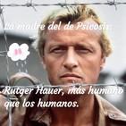 Lamadre.Rutger Hauer; más humano que los humanos.